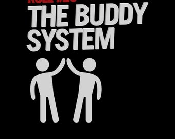 Rule #29 The Buddy System T-shirt
