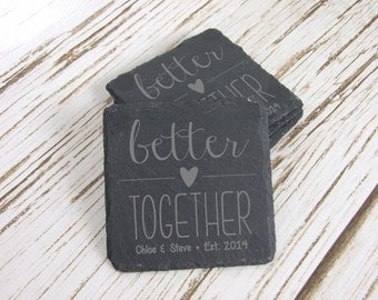 Better Together w/ First Names & Est Date Slate Coasters, Custom Coasters, Personalized Coasters, Laser Engraved, Set of 4, Wedding, Shower