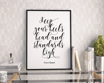 Keep you heels, head and standards high printable poster, Coco Chanel quote print, instant download art print, typography poster, wall decor