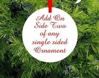 Optional Upgrade to Two Sided Ornament - Add Graphics or Personalized text to any Single Sided Christmas Ornament - lovebirdschristmas