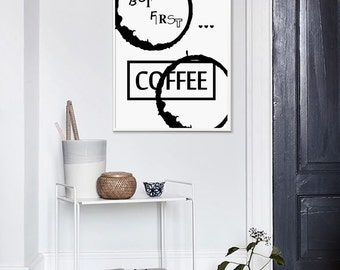 Typography Print But First Coffee Coffee Lover Cafe Decor Inspirational Typography Coffee Printable Poster Kitchen Art Coffee Art