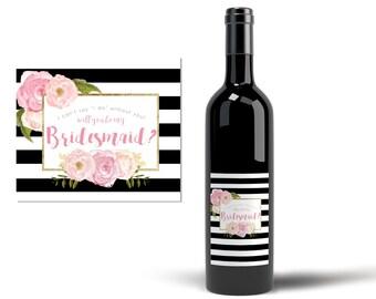 Printable Bridesmaid Proposal Wine Label, Will you Be my Bridesmaid?, Be My Bridesmaid Gift, Bridesmaid Proposal Wine Label