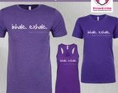 Yoga Shirt: Inhale/Exhale...