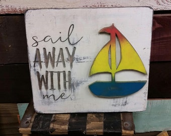 Sail Away with me Vintage Inspired Plank Art...  Valentines, Anniversary, Wedding