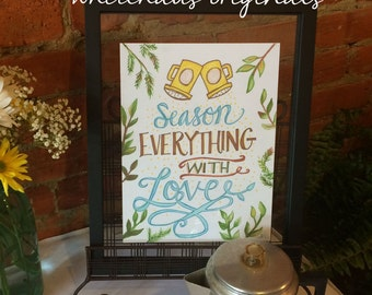 Season Everything With Love - Kitchen Art