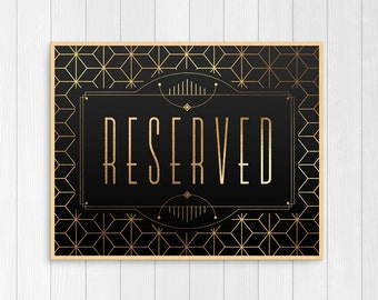 reserved table sign, reserved chair sign, printable reserved sign, reserved place card, gatsby wedding decor, art deco, digital