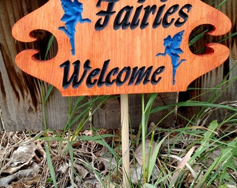 Fairies Welcome garden sign