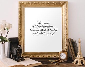 We Must All Face The Choice 8x10 Printable, Albus Dumbledore, Harry Potter Quote, Harry Potter Printable