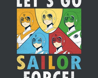 Let's Go Sailor Force - Sailor Moon Voltron  LADIES FIT T-Shirt - Anime Mashup Parody Clothing