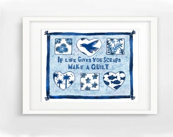 Tropical Quilt, Blue and White Quilt, If Life Gives you Scraps Make a Quilt, beach house decor, beach house art, blue art, quilt art print