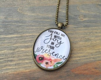 You Fill Me With JOY in your Presence | Pendant Necklace | Scripture Necklace| Psalm 16