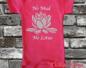 No Mud No Lotus Baby Girl Onesie