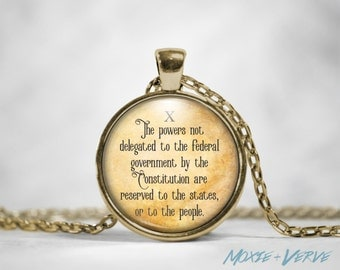 10th Amendment Necklace, Bill of Rights, Pendant, Political, Statement, Glass Photo Jewelry