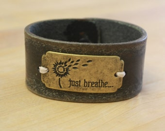 "Handcrafted Leather Cuff - ""Just Breathe"""