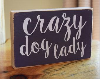 Crazy Dog Lady - Sign