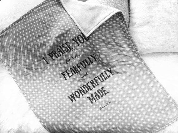 I praise you for I am fearfully and wonderfully made baby blanket//Bible verse baby blanket//baby shower gift keepsake blanket//