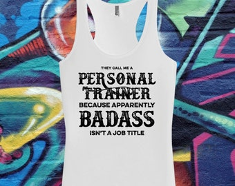 Personal Trainer Tank Top | Trainer Gym Shirt | Workout Tank Top | Gym Tshirt | Badass Job Title T-shirt | AR-130