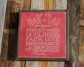 made to order Man of God Pursue Righteousness... | 1 Timothy 6:11 | Mens Birthday Boys Room | 13x13 painted wood sign | Red background