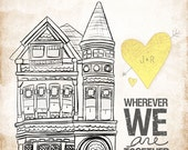 CUSTOMIZE Your Own- Victorian Wherever we are together series- Order as an 8x10 11x14 or 16x20 size.