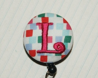 Many fabrics to design YOUR Badge Reel. Monogrammed single letter, #154