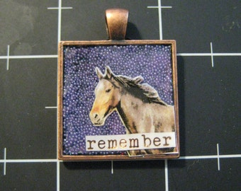 """Horse Memory  Pendant, """"Remember"""", Honor or Memorial, 50% goes to the charity of the month"""