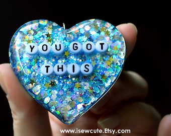 You Got This, Statement Necklace, Affirmation Inspiration Inspire Creativity Resin Glitter Heart Pendant Girl Boss Necklace by isewcute