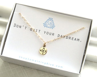 Graduation Gift • Compass Necklace • Inspirational Jewelry  • Motivational Necklace • Inspiration Gift • Best Friend Gift • Daydreamer