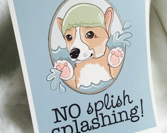 Splish Splash Corgi - 8x10 Eco-friendly Print