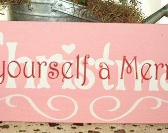 Primitive Sign Pink Cottage Chic Have yourself a Merry little Christmas Shabby Holly berries
