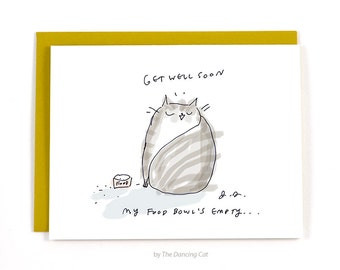 Get Well Soon Card - Food Bowl - Funny Cat Card - Cat Mom or Cat Dad Card