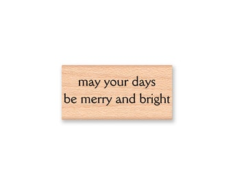 CHRISTMAS RUBBER STAMPS~Two Options~Vintage Holiday Sentiment~Merry and Bright~Holiday Crafting Card Making~Wood Mounted (55-19CH)(55-10MB)