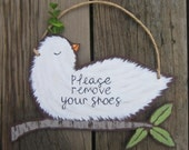 Please Remove Your Shoes Sign - WHITE DOVE -  Hand Painted Wood