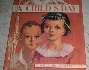A Child's Day, Vintage Children's Book by Maria M. Di Valentin, Christian Children's Stories