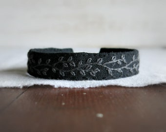 Fabric Cuff Bracelet - Charcoal Grey Vine Embroidery on Black Linen Cuff Bracelet