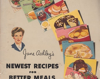 Jane Ashley's Newest Recipes for Better Meals 1952 Corn Products Refining Co