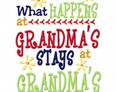 What Happens at Grandma's stays at Grandma's 4x4 5x7 6x10 Machine Embroidery Design Instant Download Grandmother Baby Shower Shirt bib gift