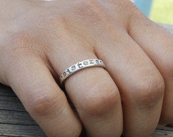 sister ring, 3mm fine silver hand stamped ring, stackable ring, best friend ring, friendship ring jewelry, gift for sister friend, love gift