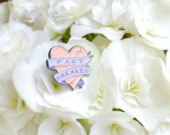 Enamel Pin - Fart Breaker not Heart Breaker - Funny Lapel Pin Pastel Heart Illustration - Pretty Fart Joke - Funny Enamel Pin