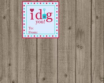 I Dig You Valentine's Day Tag, Boy I Dig You Valentine Tag, Instant Download