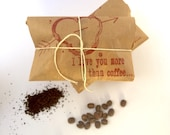 """Valentines Day Gift Idea for him. Coffee Gift Set of 3. Freshly roasted """"I Love You More Than Coffee"""""""