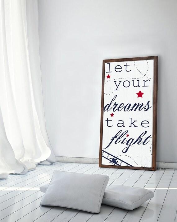 Let Your Dreams Take Flight  Let Your Dreams Take Flight Sign   Framed Wood Sign  Nursery Sign