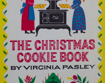 Vintage The Christmas Cookie Book, 1940s Cookbook, Vintage Baking Book, Virginia Pasley, 1949 First Edition, Mid Century Hostess Gift