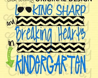 Kindergarten SVG, Back to School SVG, Boy School Design, Chevron Stripes, Sunglasses Svg, Looking Sharp and Breaking Hearts