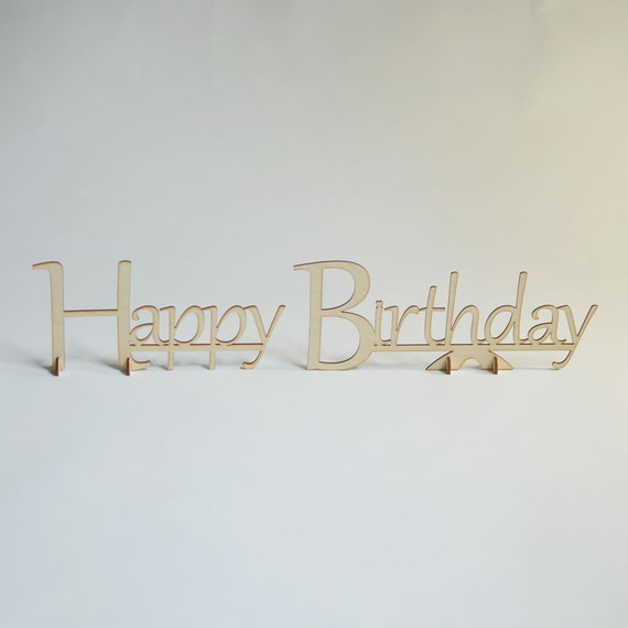 Birthday Sign Ups: Natural Wood Script Stand-Up Happy Birthday Table Sign