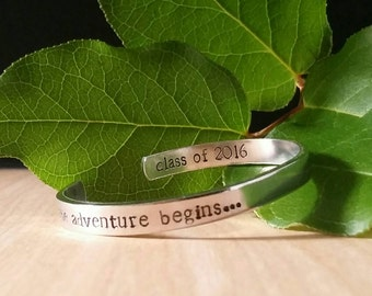 Personalized Graduation Jewelry / Quote Bracelet / Graduation Gift for Her / 2016 Graduation / Going Away to College / Hand Stamped Cuff