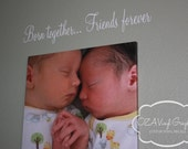 Born Together Friends Forever Twins Wall Decal Vinyl Lettering Vinyl Wall Words Twins Nursery Decor Twins Bedroom Decor
