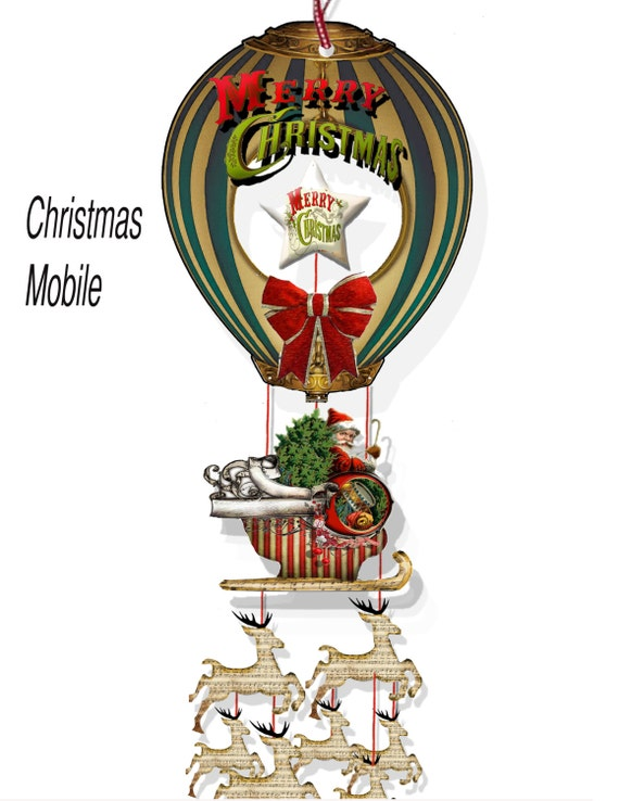 Printable Christmas Holiday Balloon Ride Mobile