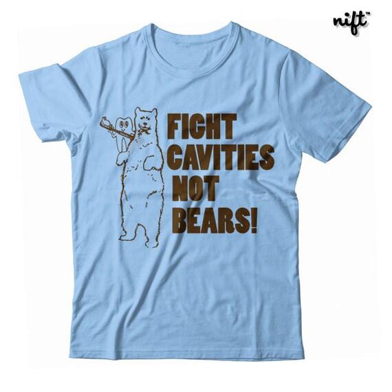 Fight Cavities Not Bears UNISEX T-shirt