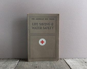 Vintage 1973 Life Saving & Water Safety Book / American Red Cross First Aid Book