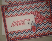 Welcome Home Card, Welcome Home, Patriotic Card, Welcome Home Soldier Card, Military, College, School